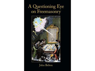 A Questioning Eye On Freemasonry
