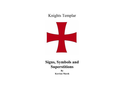 Knights Templar - Signs, Symbols and Superstitions