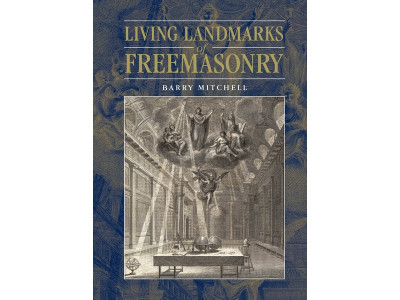 Living Landmarks of Freemasonry