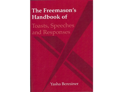 The Freemason's Handbook of Toasts, Speeches and Responses