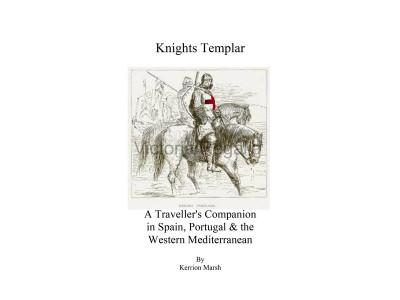 Knight Templar - Traveller's Companion in Spain, Portugal & the Western Mediterranean